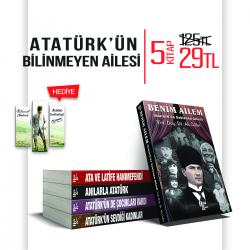Atatürk'ün Bilinmeyen Ailesi Seti - 5 Kitap