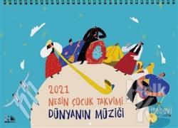 2021 Mesin Çocuk Takvimi - Dünyanın Müziği