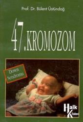 47. Kromozom Down Sendromu