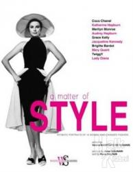 A Matter of Style: Intimate Portraits of 10 Women Who Changed Fashion