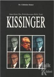 Amerikan Dış Politikasının Kilit İsmi: Kissinger