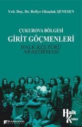 Çukurova Bölgesi Girit Göçmenleri Halk Kültürü Araştırması