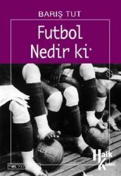 Futbol Nedir ki Yaşam Kitapları Dizisi