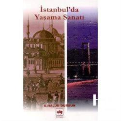 İstanbul'da Yaşama Sanatı
