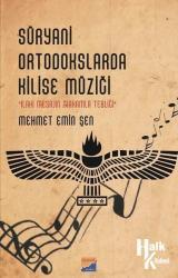 Süryani Ortodokslarda Kilise Müziği-İlahi Mesajın Makamla Tebliği