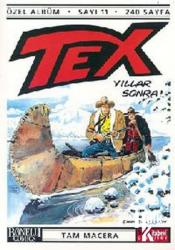 Tex Sayı:11-Yıllar Sonra