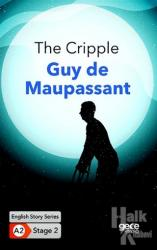 The Cripple - İngilizce Hikayeler A2 Stage 2 English Story Series A2 Stage 2