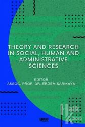 Theory And Research In Social, Human And Administrative Sciences