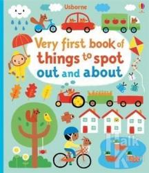 Very First Book Of Things To Spot: Out and About