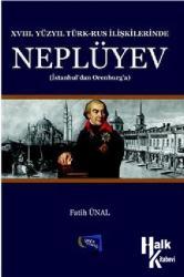 XVII. Yüzyıl Türk - Rus İlişkilerinde Neplüyev