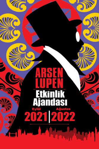Arsen Lupen 2021 Eylül - 2022 Ağustos Planlama Defteri
