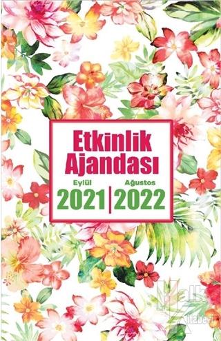 2021 Eylül-2022 Ağustos Etkinlik Planlama Defteri - Düş Bahçesi