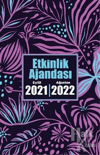 2021 Eylül-2022 Ağustos Etkinlik Ajandası - Gece Bahçesi