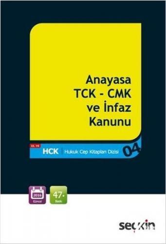 Anayasa TCK-CMK ve İnfaz Kanunu