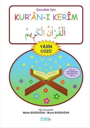 Çocuklar İçin Kur'an-ı Kerim - Yasin Cüzü