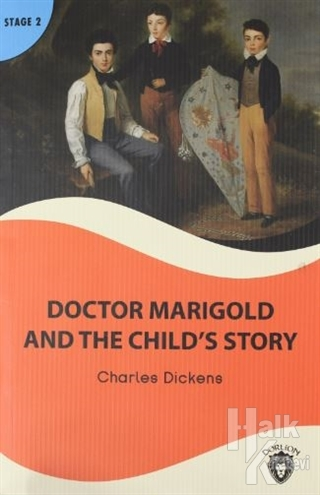 Doctor Marigold And The Child's Story  Stage 2