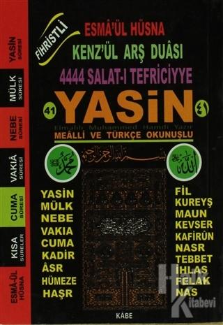 Fihristli 41 Yasin-i Şerif Mealli ve Türkçe Okunuşlu