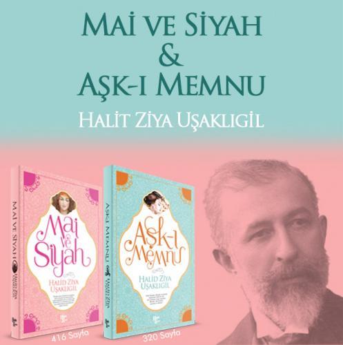 """""""Aşk-ı Memnu"""" ve """"Mai ve Siyah"""""""