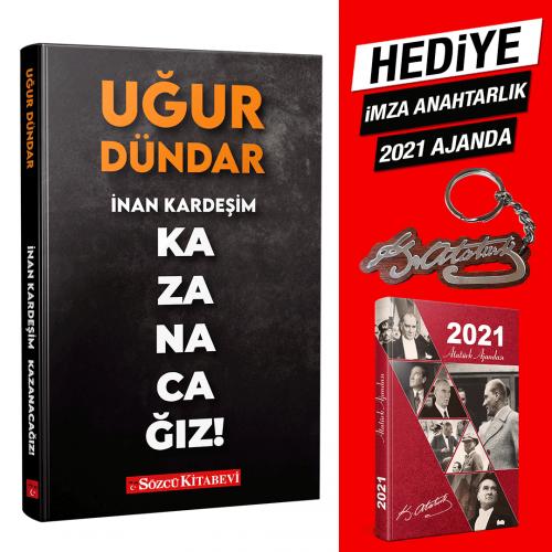 İnan Kardeşim Kazanacağız -2021 Atatürk Ajanda ve İmza Anahtarlık Hediyeli-