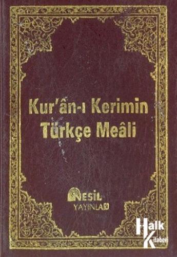 Kur'an-ı Kerimin Türkçe Meali Açıklamalı
