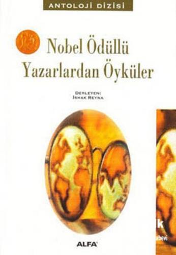 Nobel Ödüllü Yazarlardan Öyküler