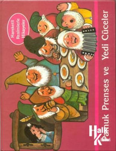 Pamuk Prenses ve Yedi Cüceler-Hareketli Kitaplar Dizisi