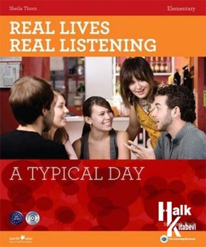 Real Lives, Real Listening: A Typical Day - A2-B1 Elementary + CD