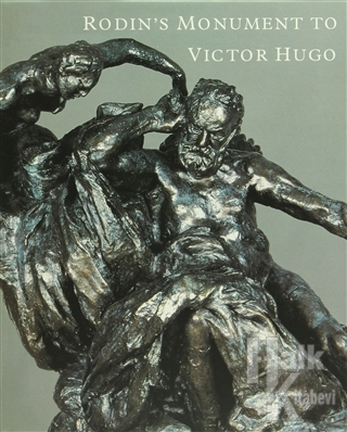 Rodin's Monument to Victor Hugo (Ciltli)