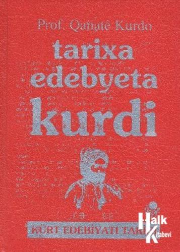 Tarixa Edebyeta Kurdi - Kürt Edebiyat Tarihi