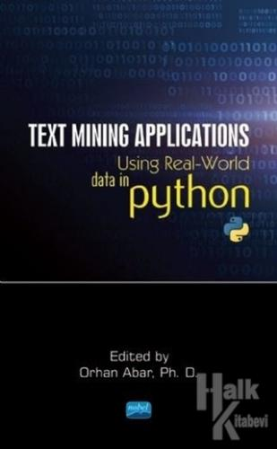 Text Mining Applications Using Real - World Data in Python