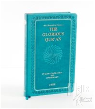 The Glorious Qur'an (English Translation And Commentary)