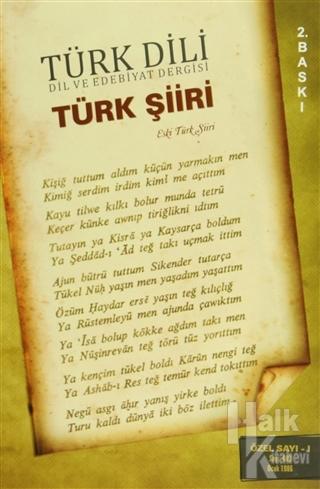 Türk Dili Sayı 409: Türk Şiiri Özel Sayısı 1 (Eski Türk Şiiri)