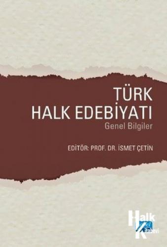 Türk Halk Edebiyatı Genel Bilgiler