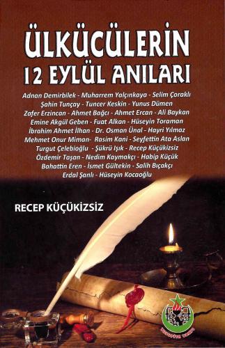 Ülkücülerin 12 Eylül Anıları