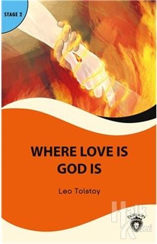 Where Love is God is Stage 2