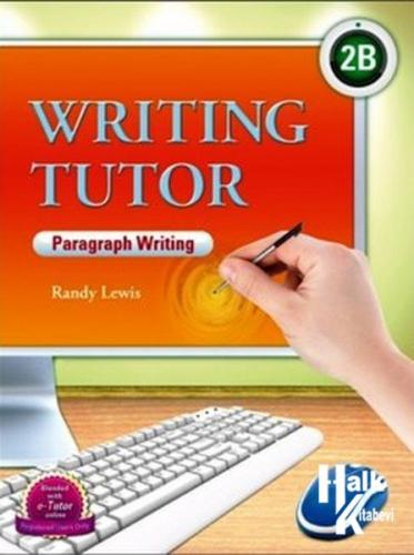 Writing Tutor 2B - Paragraph Writing