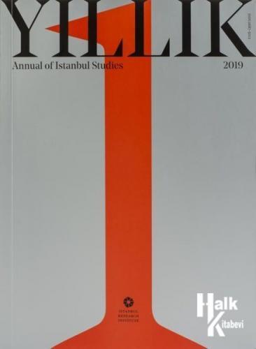 Yıllık: Annual of Istanbul Studies 1-2019